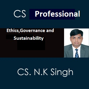 CS Professional Module- ii  Ethics, Governance and Sustainability (old course)